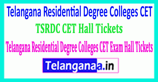TSRDC CET Hall Tickets 2019 Telangana Residential Degree Colleges CET Exam Hall Tickets 2019 Download
