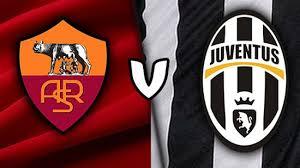 مباراة يوفنتوس و روما بث مباشر