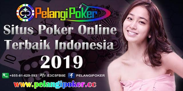 Situs-Poker-Online-Terbaik-Indonesia-Pelangi-Poker-2019