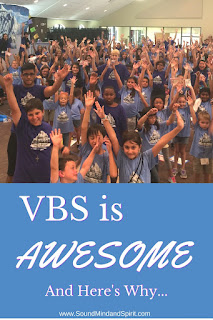 VBS Is Awesome ... And Here's Why...