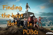 How to find the best loot in PUBG?