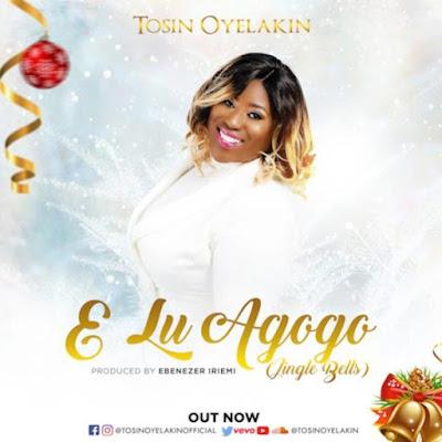 Tosin Oyelakin – E Lu Agogo [Jingle Bells]