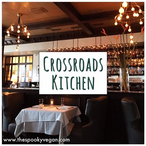 The Spooky Vegan Crossroads Kitchen in Los Angeles CA