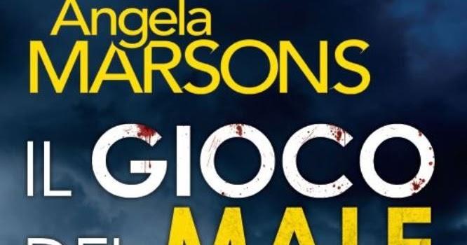 Recensione: IL GIOCO DEL MALE di Angela Marsons - Newton Compton Editori