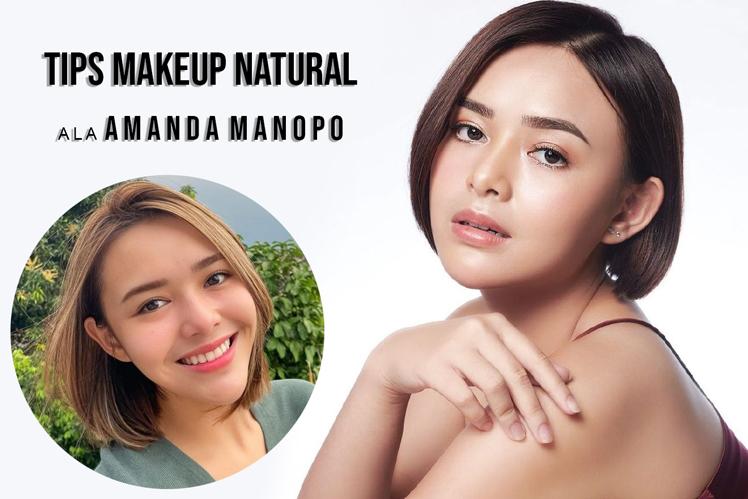 Tips Makeup Natural Minimalis Amanda Manopo