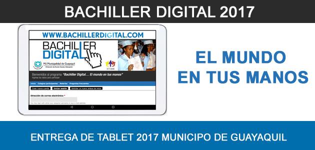 Bachiller Digital 2017 - Entrega de Tablet 2017 Municipio de Guayaquil