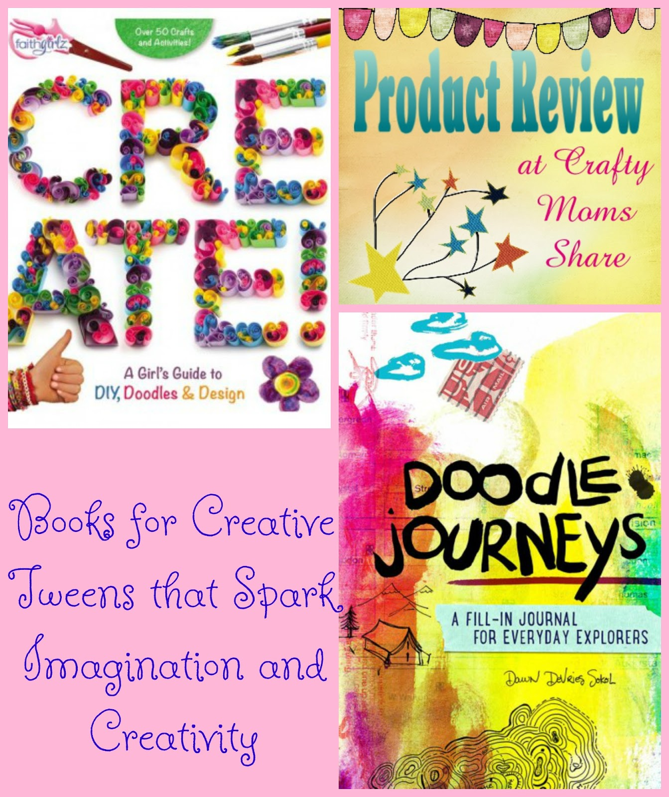 Doodles, Creations And Calm For Tween Girls And More