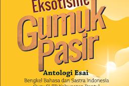 EKSOTISME GUMUK PASIR Antologi Esai