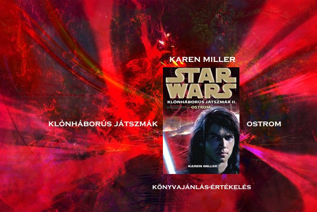 Karen Miller – Ostrom Star Wars könyvajánlás-értékelés