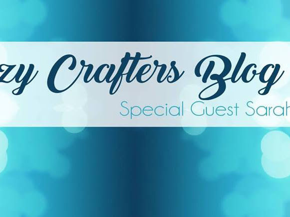 Crazy Crafters Blog Hop with Sarah Berry