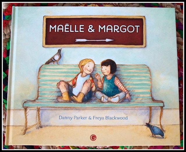 """couverture """"Maëlle et Margot""""  de Danny Parker et Freya Blackwood"""