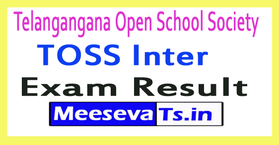 Telangangana Open School Society TOSS Intermediate Results 2017