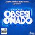 Farruko - Obsesionado (Alberto Patiño & Pablo Devesa Mambo Remix)