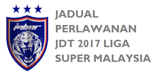 Jadual JDT 2017 Liga Super