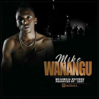 Download Mp3 | Mike J - Wanangu