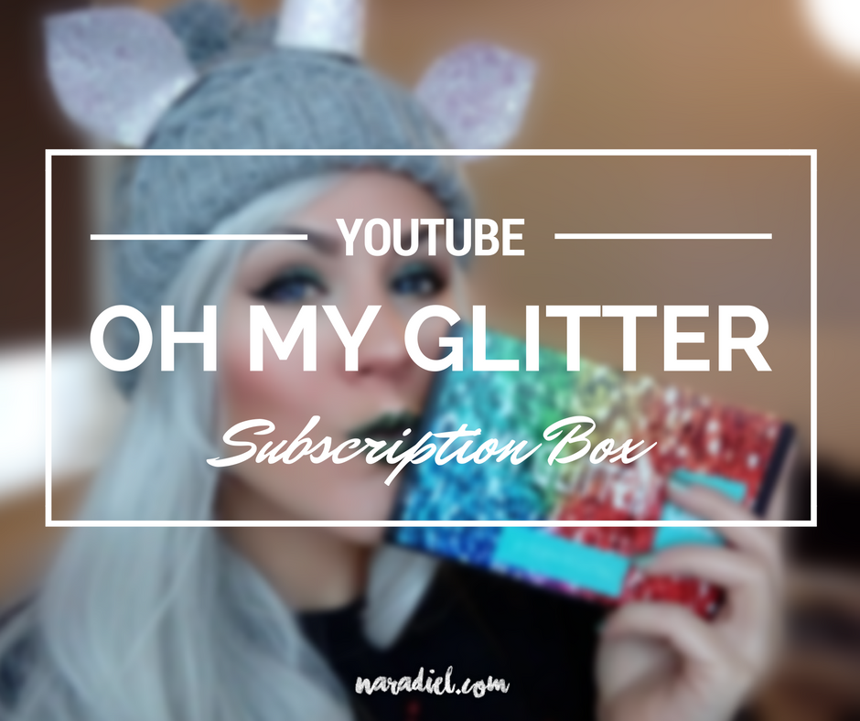 Unboxing de la caja de subscripción de Oh My Glitter