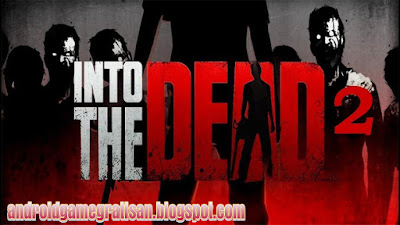 Into The Dead 2 apk + obb
