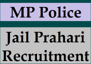 MP Jail Prahari Recruitment 2018