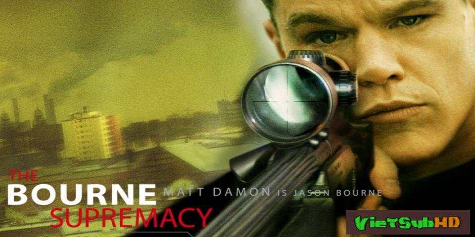 Phim Siêu điệp viên 2: Quyền lực của Bourne VietSub HD | Bourne 2: The Bourne Supremacy 2004