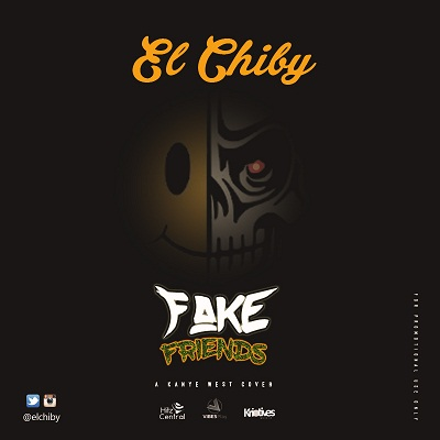 "El Chiby - ""Fake Friends"" (A Kanye West Cover)"