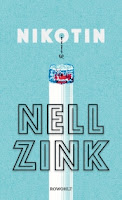 Nikotin Nell Zink Roman USA Rezension Bestseller
