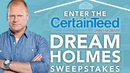 CertainTeed Living Spaces has your chance to enter once to win a trip to Florida to meet construction expert Mike Holmes AND $5000 worth of CertainTeed products for your home!