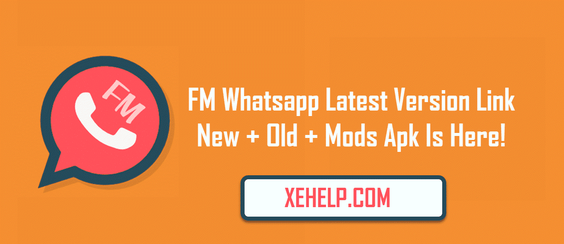 FM whatsapp app Direct Link New + Old + Mods Apk Is Here!