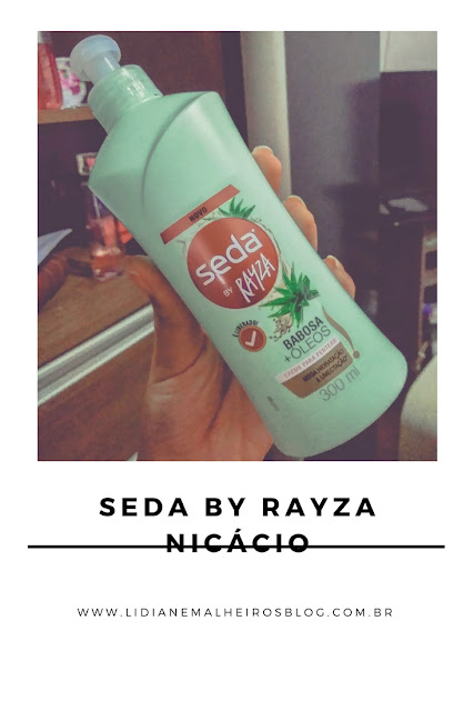 Seda by Rayza Nicácio - Babosa + óleos