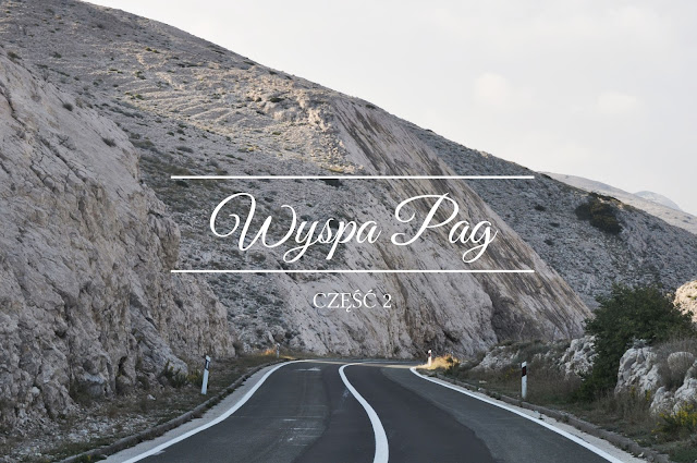 http://dziennik-fotograficzny.blogspot.com/2017/10/ksiezycowa-wyspa-pag.html