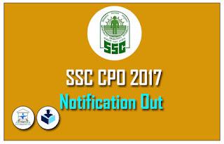 SSC CPO Recruitment 2017 Notification