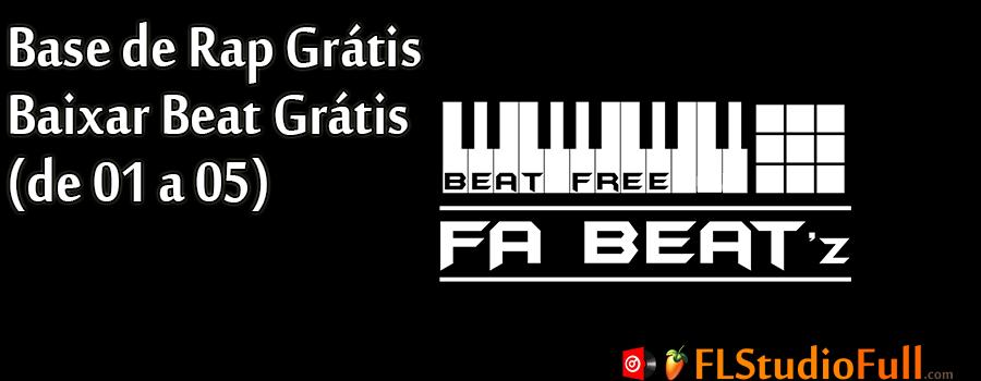 Base de Rap Grátis - Baixar Beat Grátis (de 01 a 05)