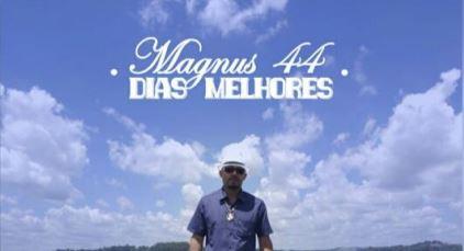 """Direto da Zona Leste, Magnus 44 lança seu álbum solo """"Dias Melhores"""""""