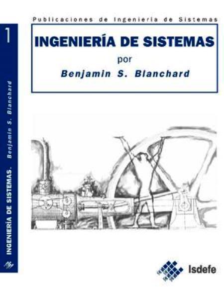 Ingeniería de Sistemas – Benjamin S. Blanchard