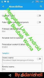 Mengatasi Layar Android Yang Berubah Warna