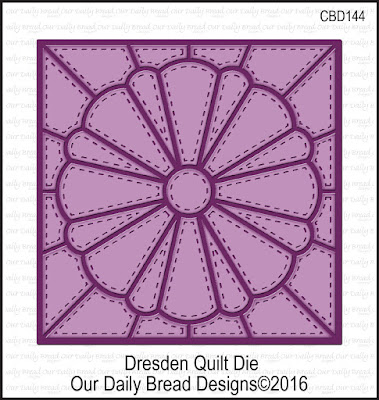Our Daily Bread Designs Custom Die: Dresden Quilt