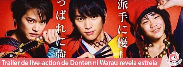 Trailer exibido de live-action de Donten ni Warau revela data de estreia