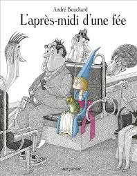 http://www.seuiljeunesse.com/ouvrage/l-apres-midi-d-une-fee-andre-bouchard/9791023506167