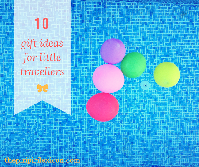 Gift ideas for little travelers - Christmas, birthday