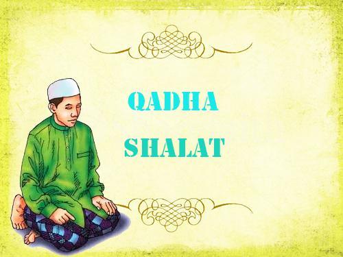 Niat Qadha Shalat Fardhu Maghrib Subuh Zuhur Ashar Isya