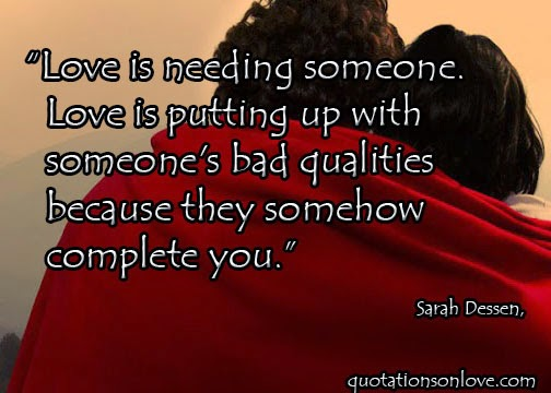 Love is Needing Someone