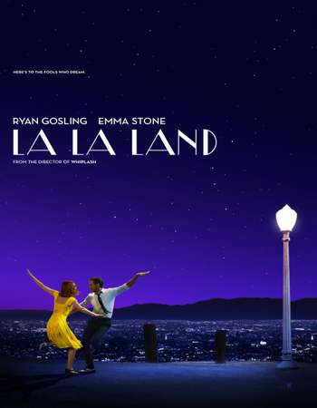 Poster Of La La Land 2016 English 700MB HDCAM  Free Download Watch Online world4ufree.org