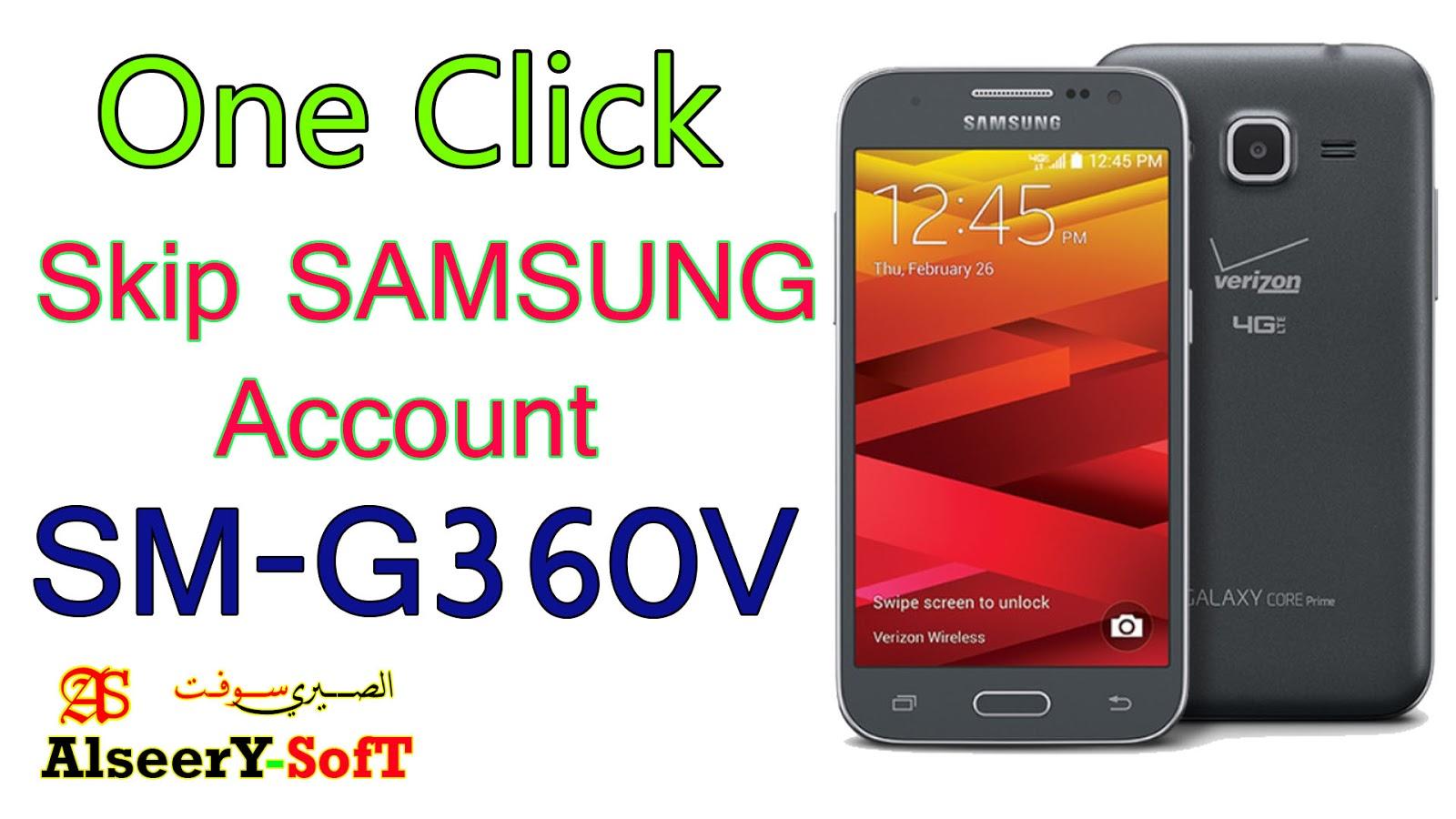 Bypass samsung account SM-G360V One Click