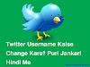 Twitter Username Kaise Change Karte Hai Puri Jankari Hindi Me