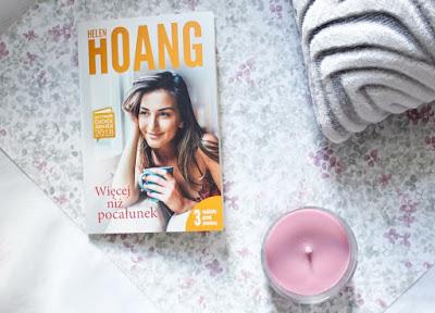 """Helen Hoang """"Więcej niż pocałunek"""" fenomenalny debiut od Wydawnictwo Muza."""