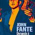 """""""Demande à la poussière"""" - John Fante"""