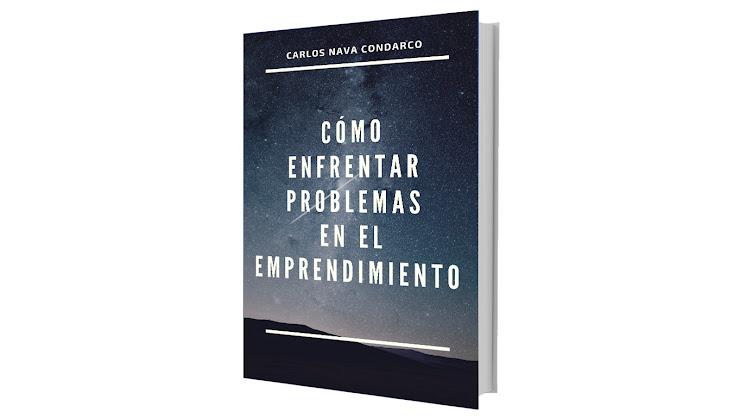 Cómo enfrentar y resolver Problemas en el Emprendimiento - Ebook