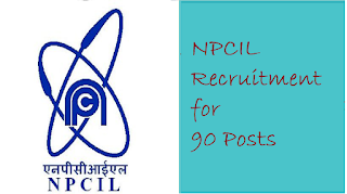 NPCIL Recruitment for 90 Posts