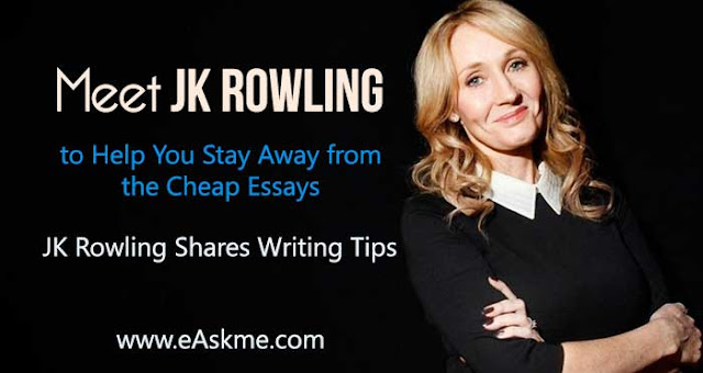 Meet JK Rowling to Help You Stay Away from the Cheap Essays : eAskme