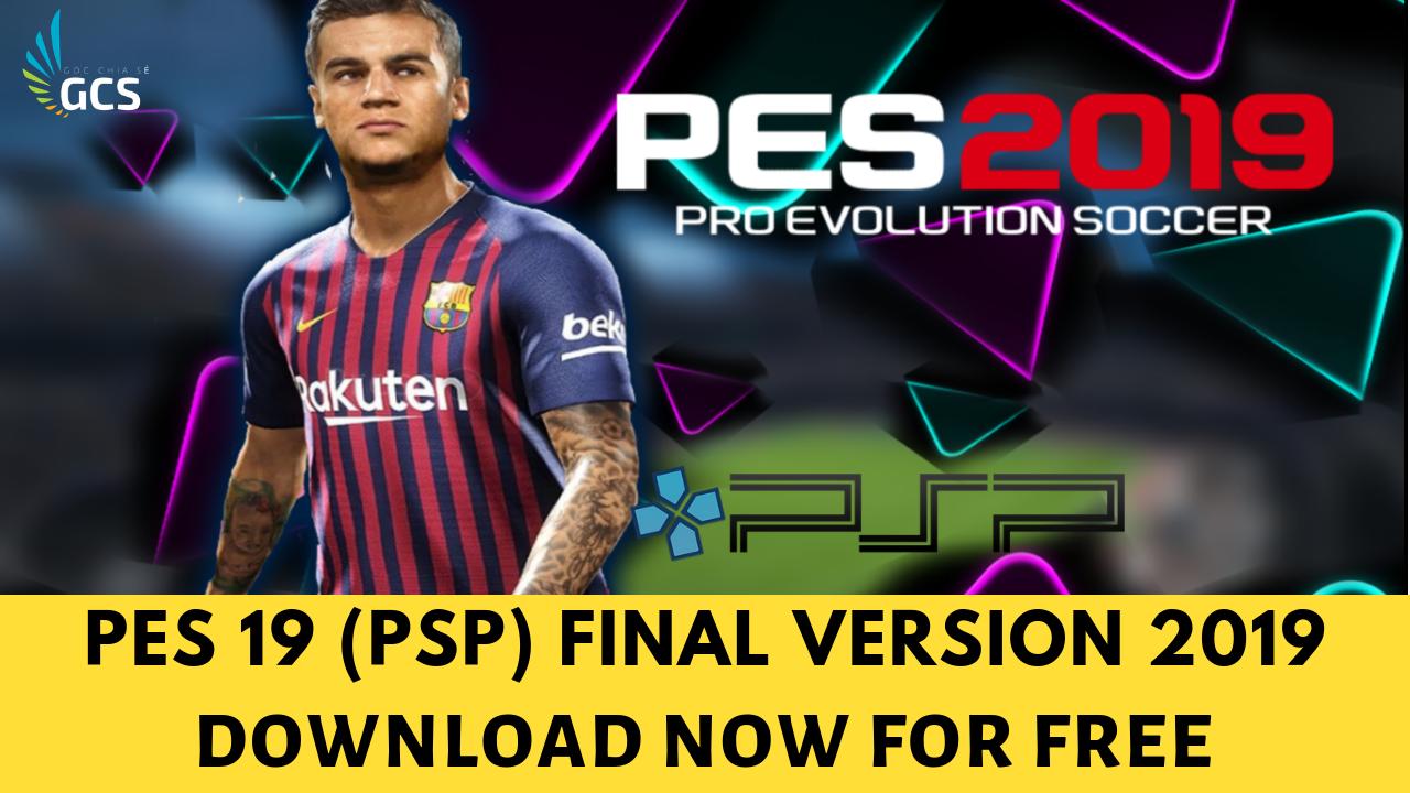 CÙNG CHƠI - PES19 (PSP) Final Version 2019 Full