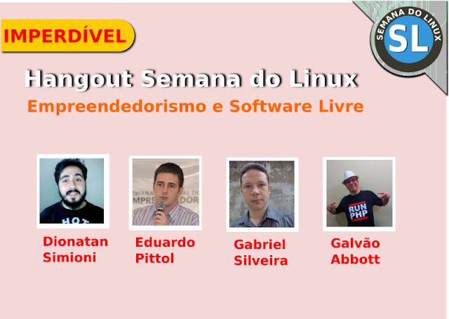 Lembrete Hangout Semana do Linux Empreeendedorismo com Software Livre - 31/03/16 as 20h